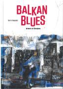 Balkan Blues : Brieven uit Sarajevo / Maglajlić, Samir