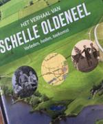Het verhaal van Schelle Oldeneel Zwolle-Zuid : verleden, heden, toekomst / -