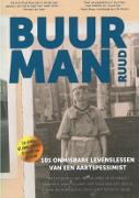 Buurman Ruud : 101 Onmisbare lessen van een aartspessimist / Buurman, Ruud