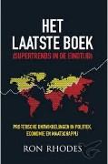 Het laatste boek : (supertrends in de eindtijd) / Rhodes, Ron