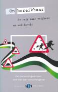 On bereikbaar : de reis naar vrijheid en veiligheid : vier overwinningsverhalen / Dunnewind-Hengelaar, Anki