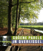 Groene parels in Overijssel : wandelen door lommerrijke landschapsparken 1780-1830 / Ottens, Willemieke