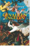 Gevallen engelen : roman / Otten, Almar