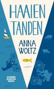 Haaientanden / Woltz, Anna