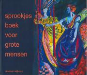 Sprookjesboek voor grote mensen / Heijkoop, Jessica