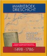 Markeboek van de Drieschichtige marken : transcriptie en hertaling met uitleg en beelden uit een boeiend verleden 1498-1786 / Samenwerkingsverband Markeboek