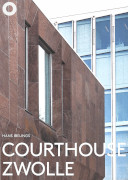 Courthouse Zwolle / Ibelings, Hans