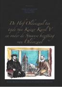 De Hof Oldenzaal ten tijde van Keizer Karel V en onder de Spaanse bezetting van Oldenzaal : bijlage: Opmeting landerijen van de Proosdijhof te Oldenzaal 1750 / -
