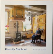 Kleurrijk Staphorst / Gemert, Annie van