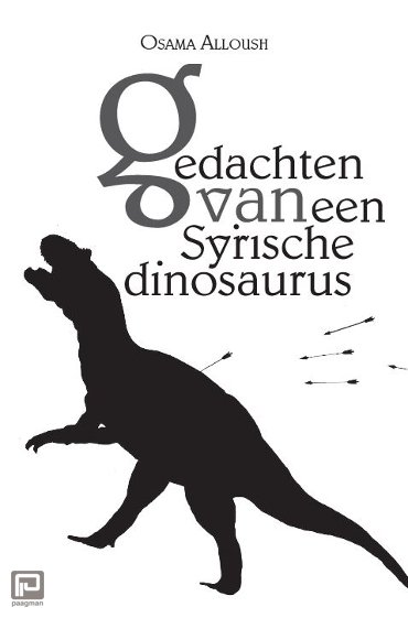 Gedachten van een Syrische dinosaurus / Alloush, Osama